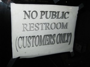 "Sign that reads ""No Public Restroom (Customers Only)"""