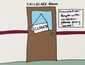 "Cartoon of a childcare room door with a sign that says, ""Closed."""